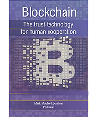 Blockchain-The trust technology for human cooperation